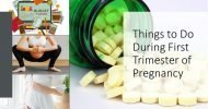 13 Things You Should Do in Your First Trimester of Pregnancy